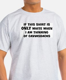 Thinking of Canvasbacks T-Shirt