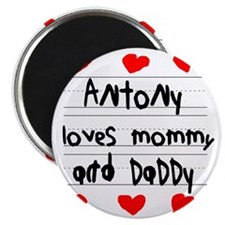 Antony Loves Mommy and Daddy Magnet