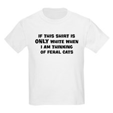 Thinking of Feral Cats T-Shirt