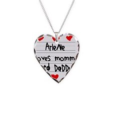 Arlene Loves Mommy and Daddy Necklace
