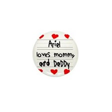 Ariel Loves Mommy and Daddy Mini Button