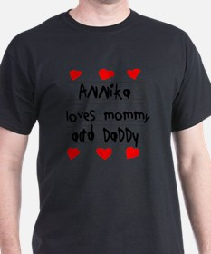 Annika Loves Mommy and Daddy T-Shirt