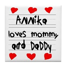 Annika Loves Mommy and Daddy Tile Coaster
