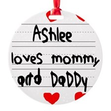 Ashlee Loves Mommy and Daddy Ornament