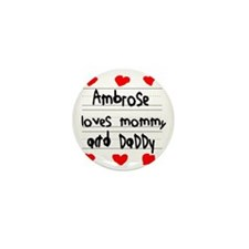 Ambrose Loves Mommy and Daddy Mini Button