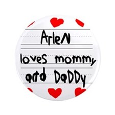 "Arlen Loves Mommy and Daddy 3.5"" Button"