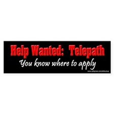 Help Wanted Telepath Bumper Bumper Sticker