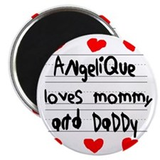 Angelique Loves Mommy and Daddy Magnet