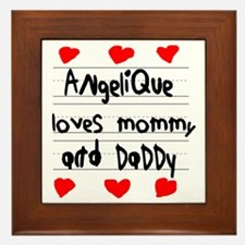 Angelique Loves Mommy and Daddy Framed Tile