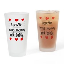 Lorena Loves Mommy and Daddy Drinking Glass