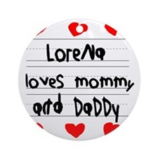 Lorena Loves Mommy and Daddy Round Ornament