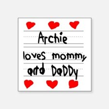 """Archie Loves Mommy and Dadd Square Sticker 3"""" x 3"""""""