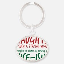Naughty or Nice-ish? Oval Keychain