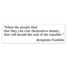 "Franklin: ""When the people find.. Bumper Sticker"