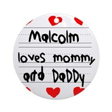 Malcolm Loves Mommy and Daddy Round Ornament