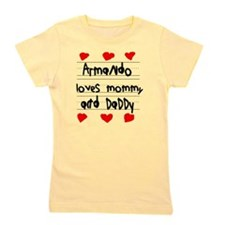Armando Loves Mommy and Daddy Girl's Tee