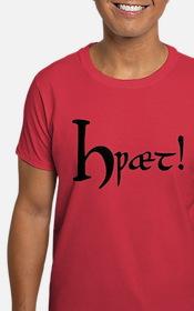 Hwaet! T-Shirt