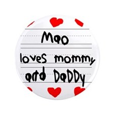 """Mao Loves Mommy and Daddy 3.5"""" Button"""