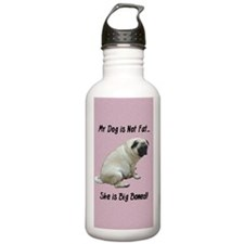 My Dog is Not Fat Pug Water Bottle