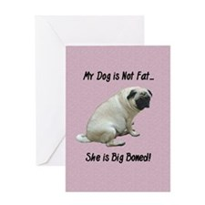 My Dog is Not Fat Pug Greeting Card