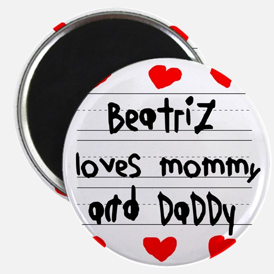 Beatriz Loves Mommy and Daddy Magnet