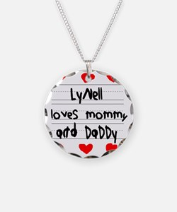 Lynell Loves Mommy and Daddy Necklace