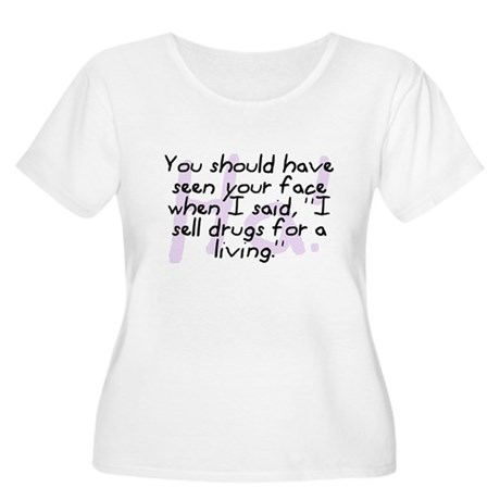 I Sell Drugs Women's Plus Size Scoop Neck T-Shirt