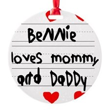 Bennie Loves Mommy and Daddy Ornament