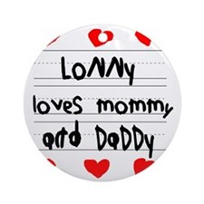Lonny Loves Mommy and Daddy Round Ornament