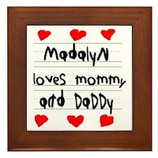 Madalyn Loves Mommy and Daddy Framed Tile