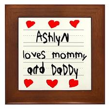 Ashlyn Loves Mommy and Daddy Framed Tile