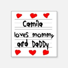 """Camila Loves Mommy and Dadd Square Sticker 3"""" x 3"""""""