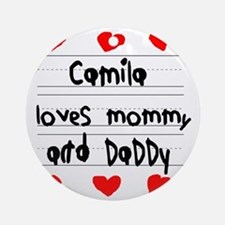 Camila Loves Mommy and Daddy Round Ornament