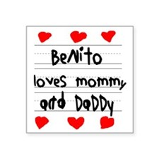 """Benito Loves Mommy and Dadd Square Sticker 3"""" x 3"""""""