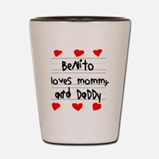 Benito Loves Mommy and Daddy Shot Glass
