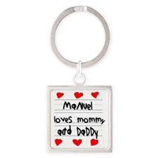 Manuel Loves Mommy and Daddy Square Keychain