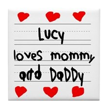 Lucy Loves Mommy and Daddy Tile Coaster