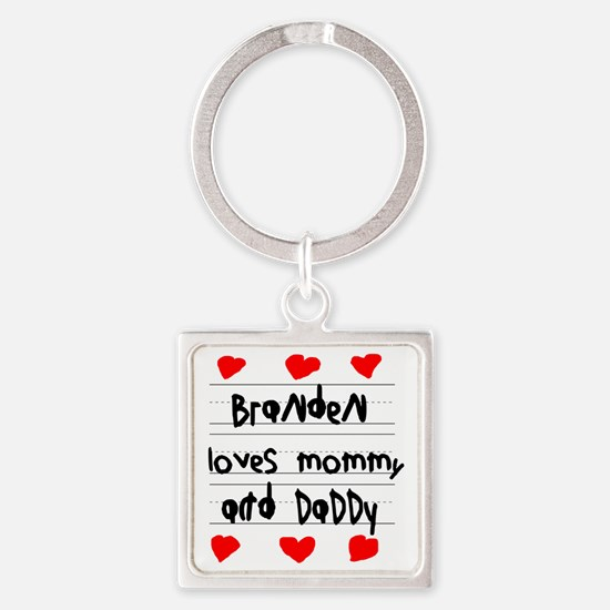 Branden Loves Mommy and Daddy Square Keychain