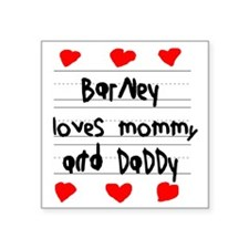 """Barney Loves Mommy and Dadd Square Sticker 3"""" x 3"""""""