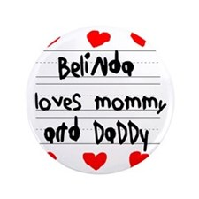 "Belinda Loves Mommy and Daddy 3.5"" Button"