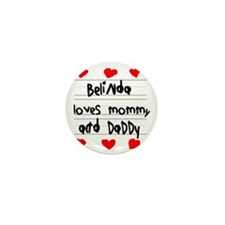 Belinda Loves Mommy and Daddy Mini Button