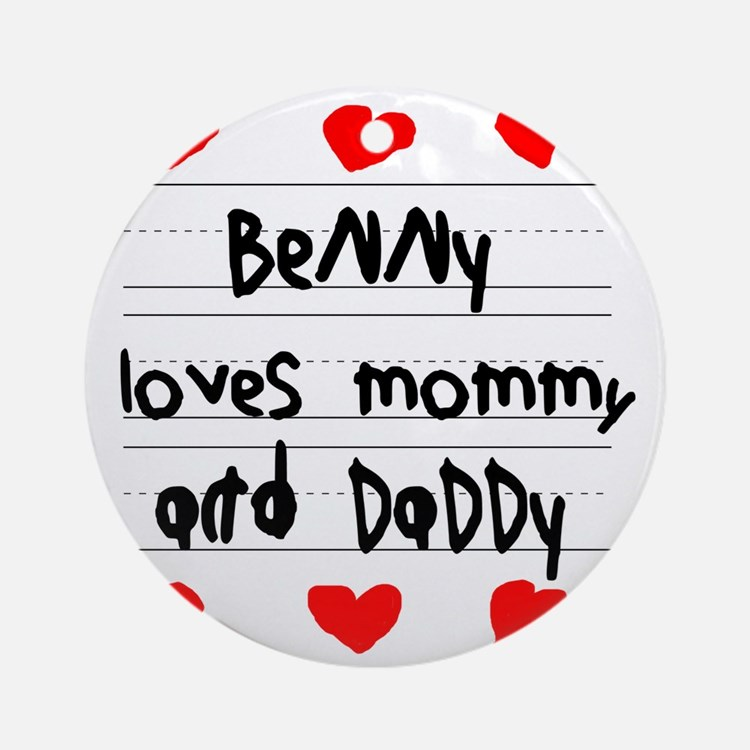 Benny Loves Mommy and Daddy Round Ornament