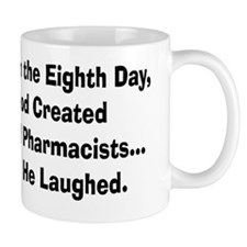 Retail pharmacists god created Mug