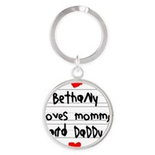 Bethany Loves Mommy and Daddy Round Keychain