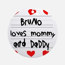 Bruno Loves Mommy and Daddy Round Ornament