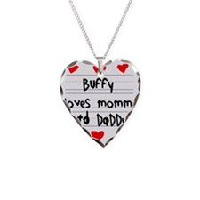 Buffy Loves Mommy and Daddy Necklace