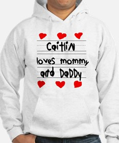 Caitlin Loves Mommy and Daddy Jumper Hoody