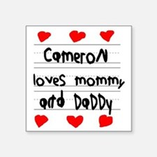 "Cameron Loves Mommy and Dad Square Sticker 3"" x 3"""