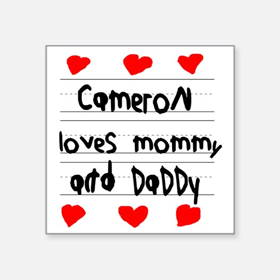 """Cameron Loves Mommy and Dad Square Sticker 3"""" x 3"""""""