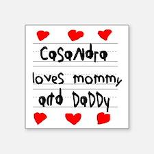 """Casandra Loves Mommy and Da Square Sticker 3"""" x 3"""""""